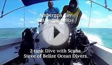 Scuba Diving with Belize Ocean Divers Scuba Steve in Belize